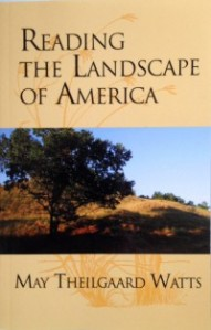 front cover of Reading the Landscape of America by May Theilgaard Watts